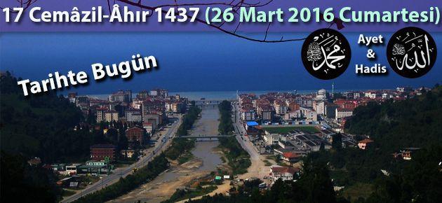 17 Cemâzil-Âhır 1437 (26 Mart 2016 Cumartesi)