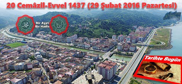 20 Cemâzil-Evvel 1437 (29 Şubat 2016 Pazartesi)