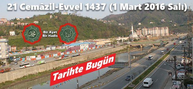 21 Cemâzil-Evvel 1437 (1 Mart 2016 Salı)