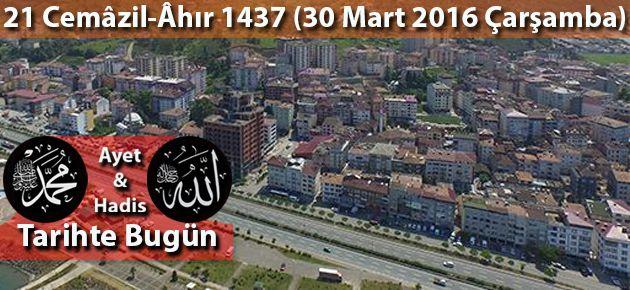21 Cemâzil-Âhır 1437 (30 Mart 2016 Çarşamba)