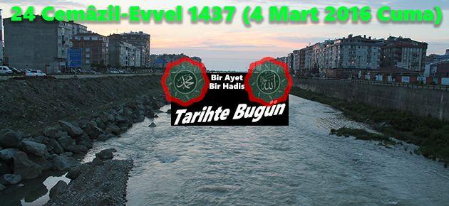 24 Cemâzil-Evvel 1437 (4 Mart 2016 Cuma)