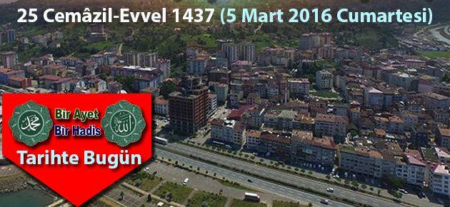 25 Cemâzil-Evvel 1437 (5 Mart 2016 Cumartesi)