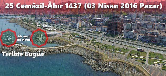 25 Cemâzil-Âhır 1437 (03 Nisan 2016 Pazar)