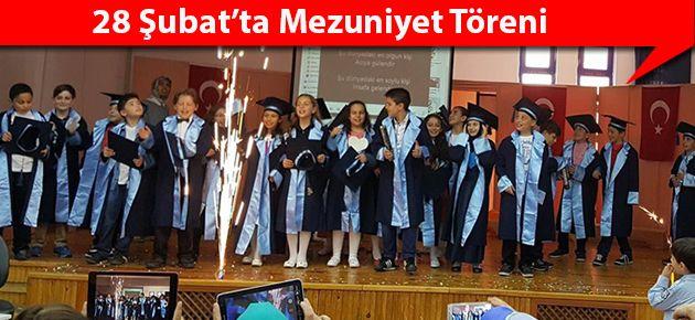 28 Şubat'ta Mezuniyet Töreni