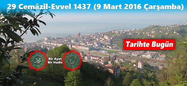 29 Cemâzil-Evvel 1437 (9 Mart 2016 Çarşamba)