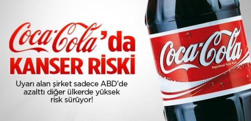 Coca Cola'da yüksek kanser riski!