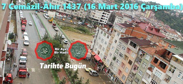 7 Cemâzil-Âhır 1437 (16 Mart 2016 Çarşamba)