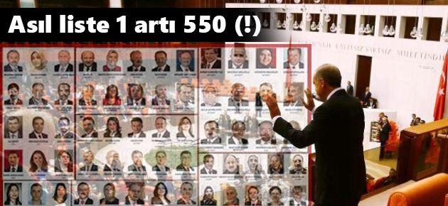 Asıl liste 1 artı 550 (!)
