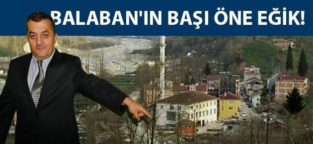 BALABAN'IN BAŞI ÖNE EĞİK!
