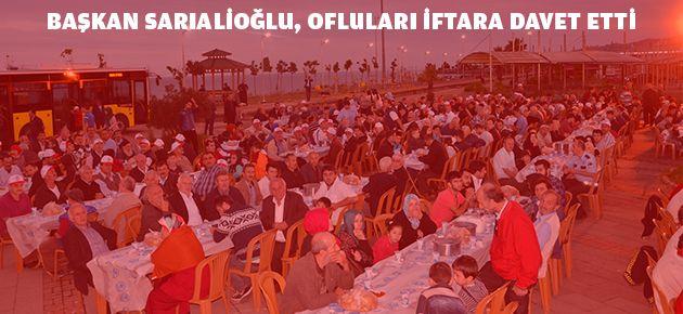 Başkan Sarıalioğlu, Ofluları İftara Davet Etti