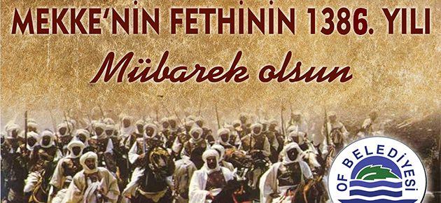 Başkan Sarıalioğlu'ndan Mekke'nin Fethi'ni Kutlama Mesajı