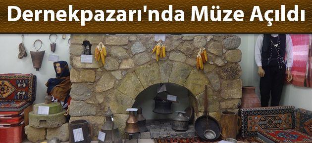 Dernekpazarı'nda Müze Açıldı!