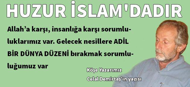 Huzur İslam'dadır