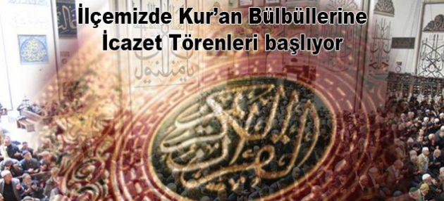 Kur'an Bülbüllerine İcazet Törenleri başlıyor
