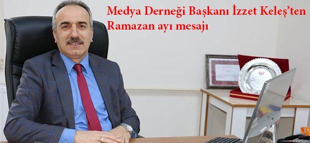 Medya Derneği Başkanından Ramazan Mesajı