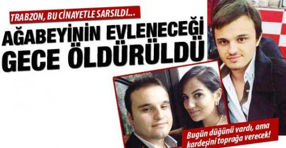 Oflu Serkan abisinin düğünü öncesinde öldürüldü!