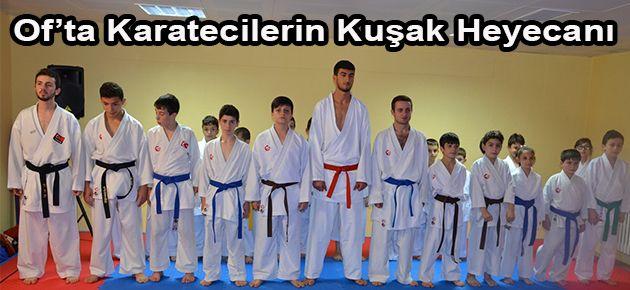 Of'ta Karatecilerin Kuşak Heyecanı