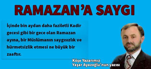 Ramazan Ayına Saygı