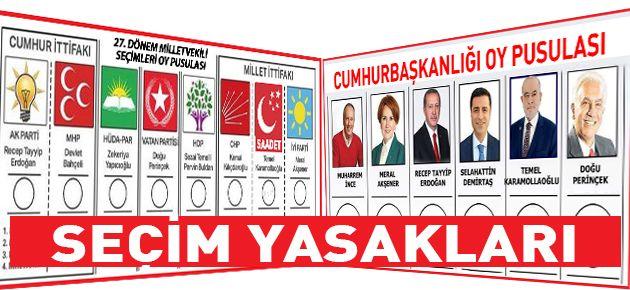 Seçim yasakları 14 Haziran'da başlıyor