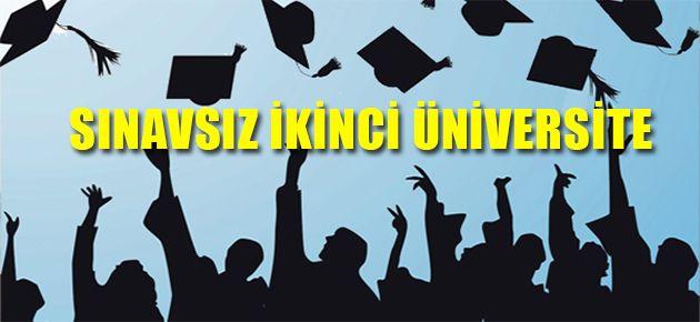 Sınavsız İkinci Üniversite İmkanı