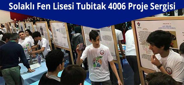 Solaklı Fen Lisesi Tubitak 4006 Proje Sergisi