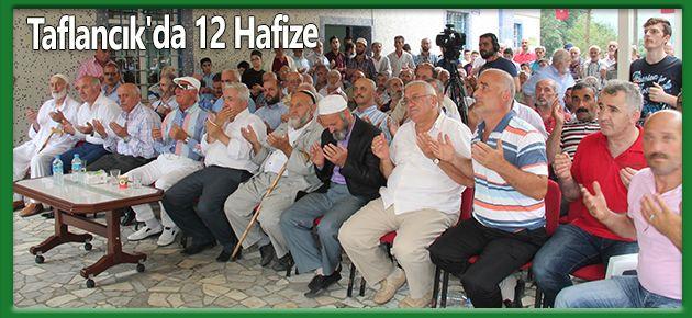 Taflancık'da 12 Hafize!