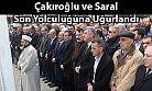 Çakıroğlu ve Saral Son Yolculuğuna Uğurlandı