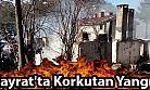 Hayrat'ta Korkutan Yangın
