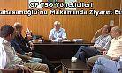 Kabahasanoğlu'nu Makamında Ziyaret Ettiler!