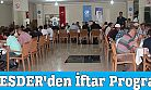 OF ESDER'den İftar Programı