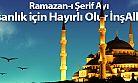 Ramazan-ı Şerif Ayı İnsanlık için Hayırlı Olur İnşAllah