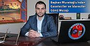 Başkan Muratoğlu'ndan Gazeteciler Günü Mesajı