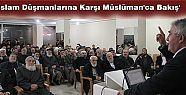 'İslam Düşmanlarına Karşı Müslüman'ca Bakış'...