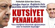 Tayyip Erdoğan'dan Papa'ya övgü dolu