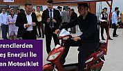 Öğrencilerden Güneş Enerjisi İle Çalışan Motosiklet