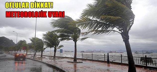 Of'ta meteorolojik uyarı!